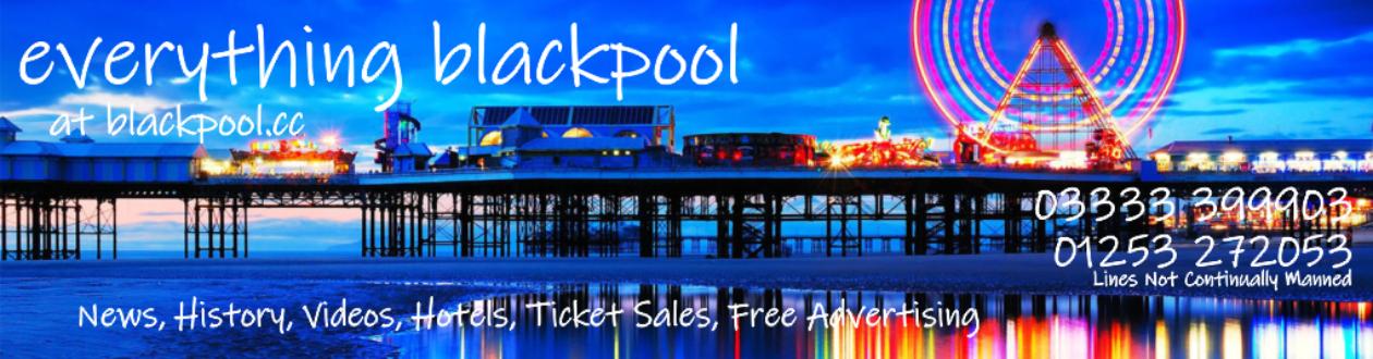 Everything Blackpool at:  www.Blackpool.cc